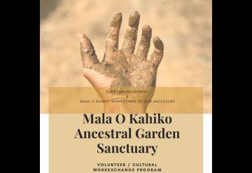 Mala O Kahiko Ancestral Garden Sanctuary 4-11 Dec 2019